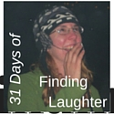 Finding Laughter 31 Days of writing